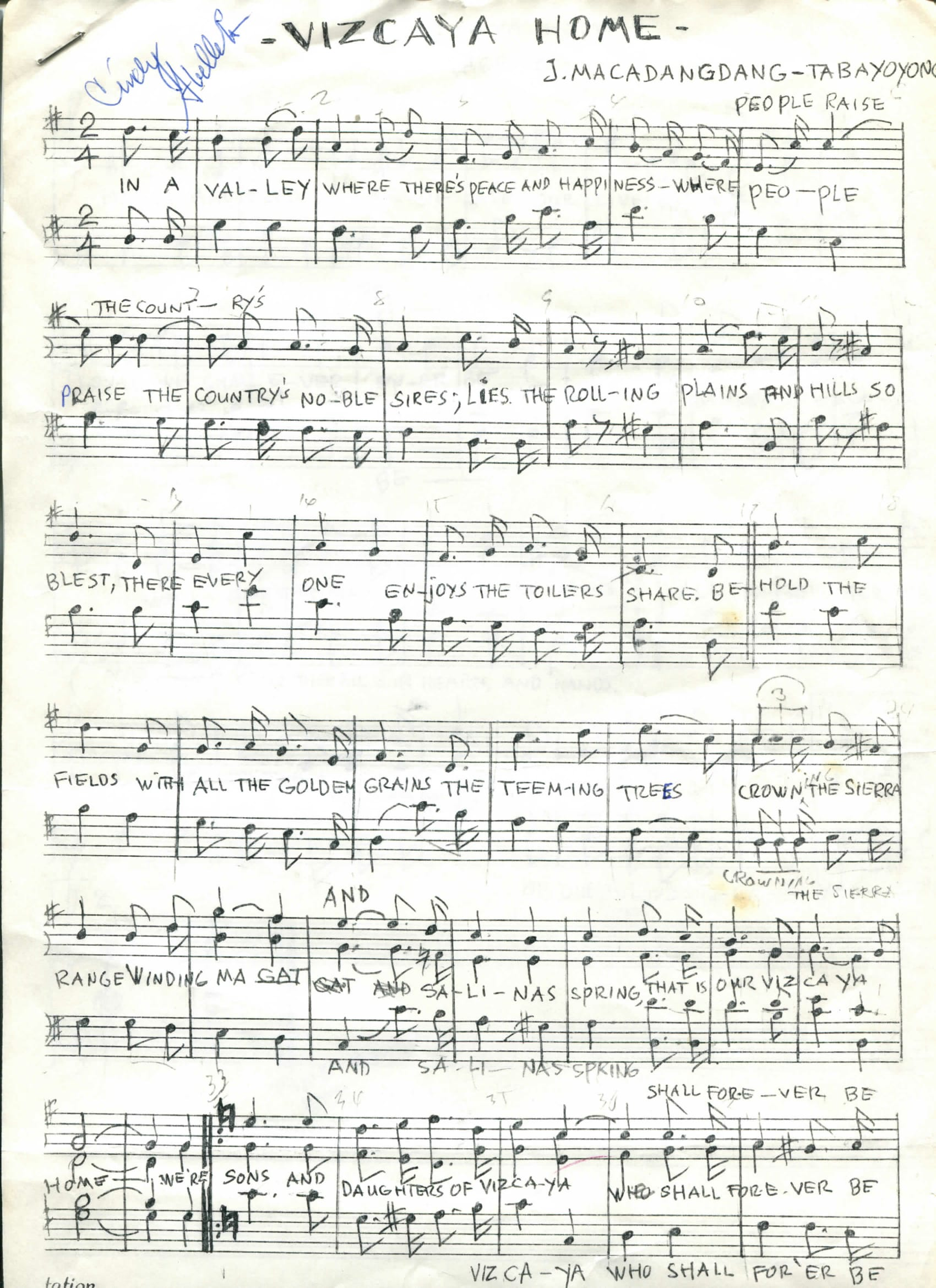 Scanned document owned by Kristen Surla. Sheet music. Acquired around 2000 from her late grandmother's belongings. Made in Bayombong, Nueva Vizcaya. Lyrics in English. Surla felt that this was significant because her grandmother was a part of a Filipino American organization for Bayombong, Nueva Vizcaya. This song was sung as the welcome anthem at the organization's events. It is specific to their village.   Any views, findings, conclusions, or recommendations expressed in this story do not necessarily represent those of the National Endowment for the Humanities. [Copyright] Field Museum of Natural History - CC BY-NC